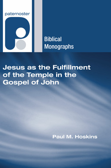Jesus as the Fulfillment of the Temple in the Gospel of John