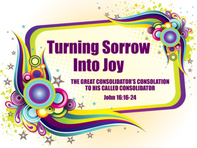Turning Sorrow Into Joy