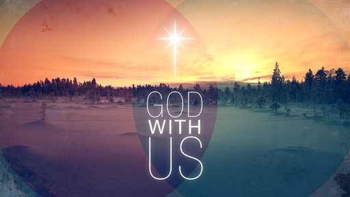 Seeing God With Us