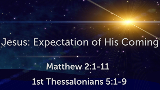 Jesus: Expectation of His Coming