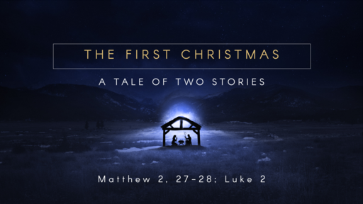 The First Christmas: A Tale of Two Stories