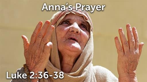 12-22-19 AM - Anna's Prayer