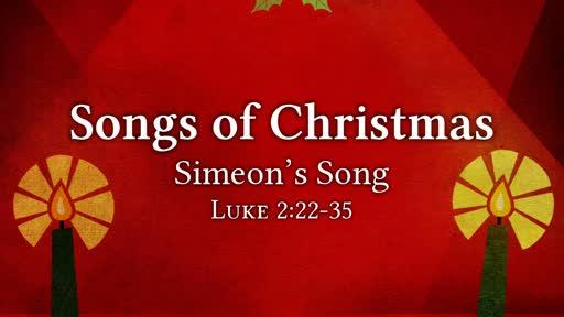 Luke 2:22-35 / Simeon's Song
