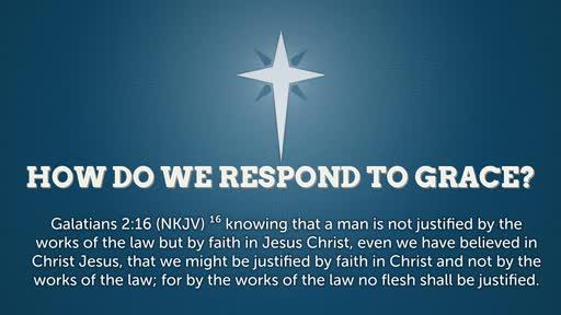 How Do We Respond to Grace
