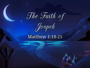 The Faith of Jospeh
