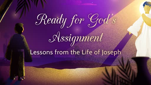 Ready for God's Assignment