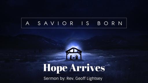 A Savior Is Born: Hope Arrives
