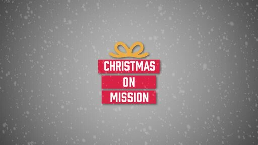 Christmas on Mission