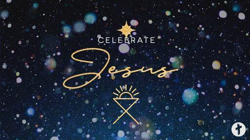 Celebrate Jesus the Saviour
