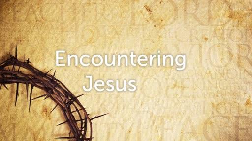 29.12.19 - Encountering Jesus - Stephanie Holt