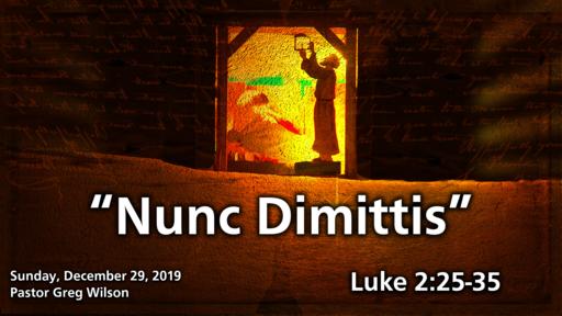 12 29 19 Sermon - Nunc Dimittis