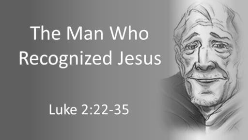 The Man Who Recognized Jesus