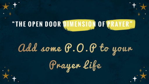 Add some P.O.P to your Prayer Life!