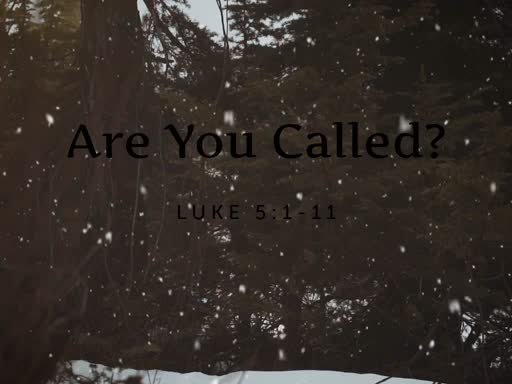 Are You Called?