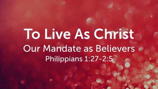 To Live As Christ