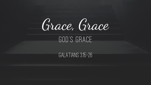 Grace, Grace, God's Grace