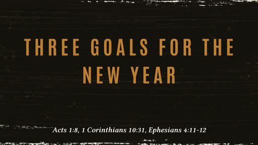 Three Goals For the New Year