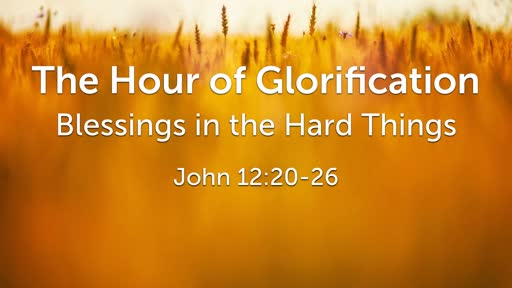 The Hour of Glorification