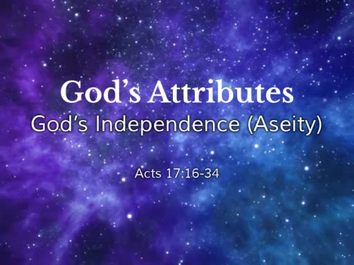 God's Independence (Aseity)