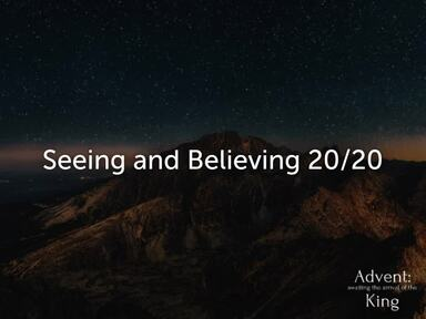 Seeing & Believing 20/20 - Guest Speaker: Cory Branham