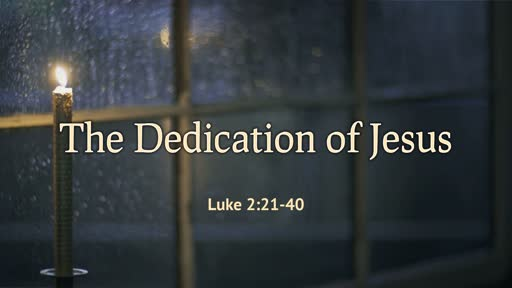Dedication of Jesus