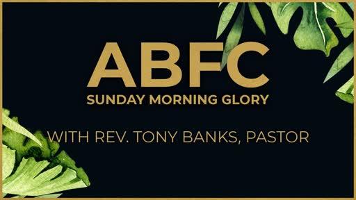 ABFC Sunday Morning Glory
