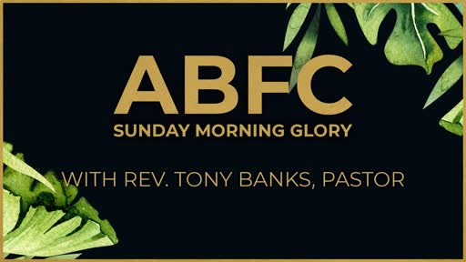 ABFC Sunday Morning Glory