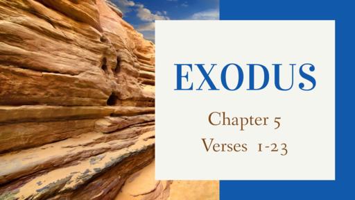 Exodus 5:1-23