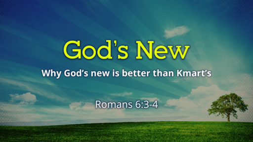 God's New