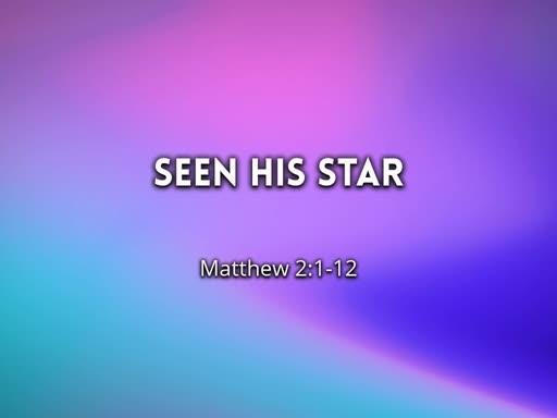2019.12.29a Seen His Star