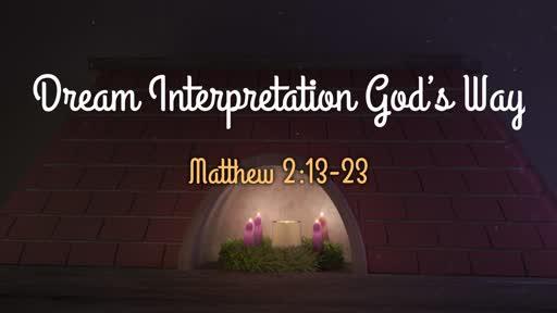 Dream Interpretation God's Way