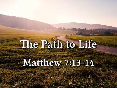 The Path to Life