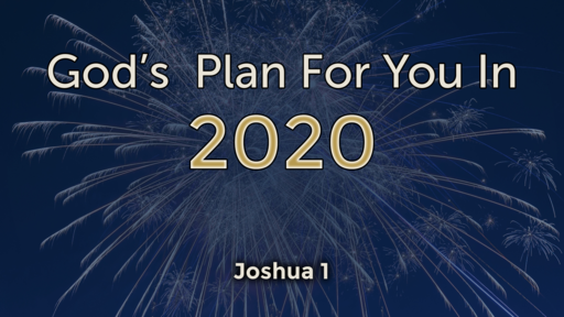 God's Plan For You In 2020
