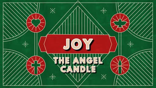"""JOY"" - The Angel Candle"
