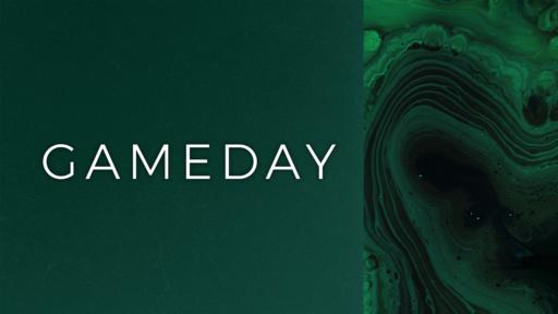 Gameday | Jan 4, 2020
