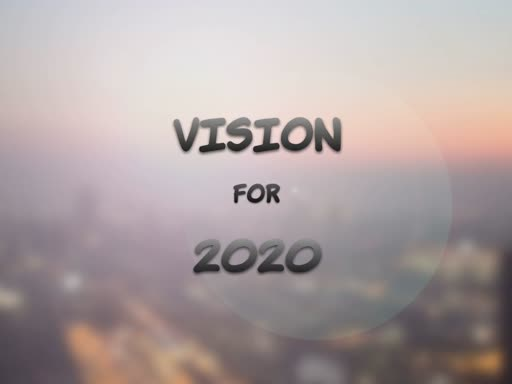 05/01/20 Vision for 2020