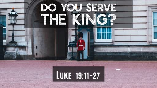 Do you serve the king?