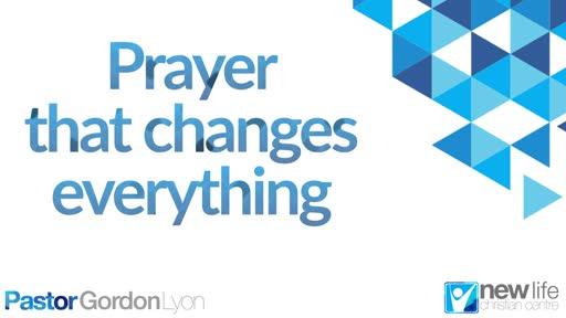 Prayer that gets results pt1 - Pst G Lyon 5 Jan 2020