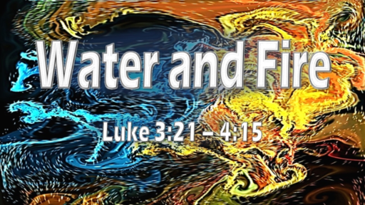 The Water and the Fire