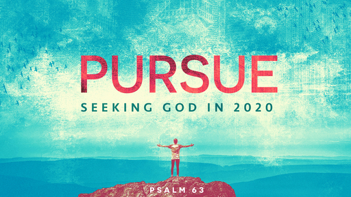 PURSUE GOD IN 2020!