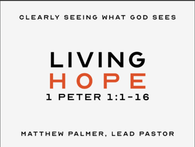 January 5, 2020 - Living Hope (1 Peter 1:1-16)