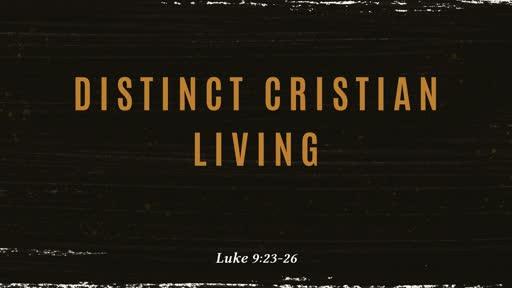 Distinct Christian Living