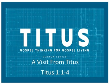 Titus:Gospel Thinking For Gospel Living