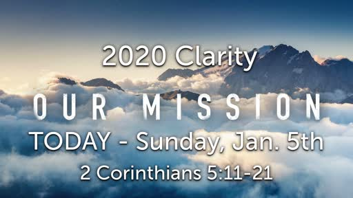 01/05/20  20/20 Clarity: The Mission