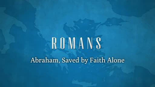 Abraham, Saved by Faith Alone