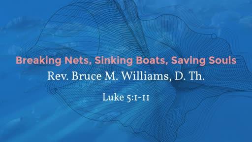 Breaking Nets, Sinking Boats, Saving Souls