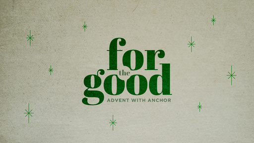 For The Good
