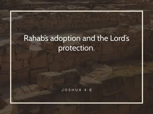 Rahab's adoption and the Lord's protection-Sunday, January 5 2020