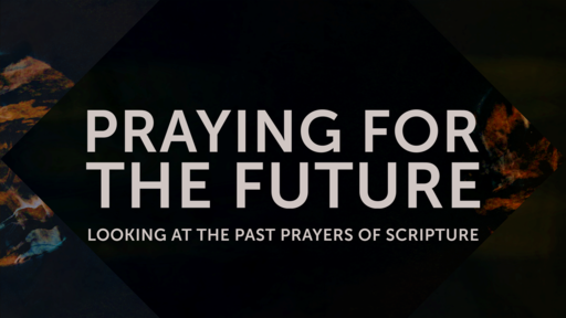 Praying For the Future