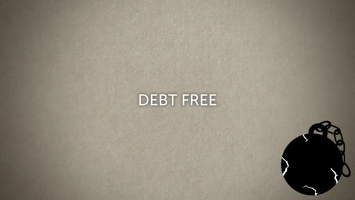 Debt Free - Part 1